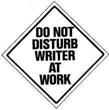 Do Not Disturb Writer sign (2)